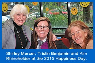 Shirely Mercer, Tristin Benjamin and Kim Rhinehelder at the 2015 Happiness Day.