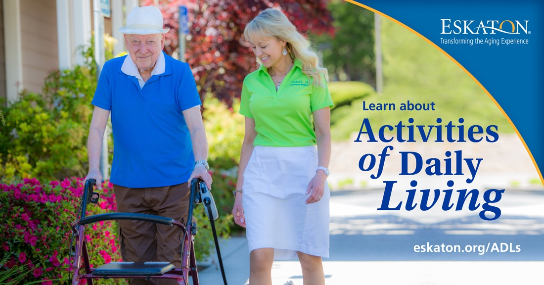 Eskaton What are ADLs -Activities of Daily Living